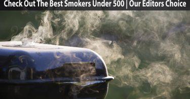 Best Smokers Under 500